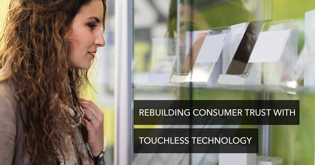 Rebuilding-Consumer-Trust-Touchless-Tech_facebook